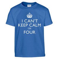 Funny I CAN'T KEEP CALM I'm Four Toddler Tee T-Shirt T Shirt Tees Youth Soft Gift Present 4 Year Old 4th Happy Birthday Party Present