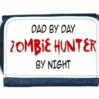 Dad By Day Zombie Hunter By Night Wallet Purse