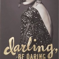 Darling Be Daring Wall Art