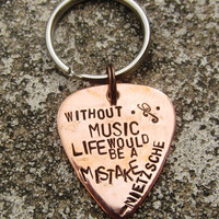 """Without Music Life would be a Mistake - Nietzsche -1"""" Guitar pick keychain - Made to Order-"""