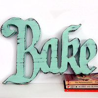 Wooden Bake Sign (Pictured in Mint) Pine Wood Sign Wall Decor Rustic Americana French Country Chic