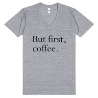 But First, Coffee-Unisex Athletic Grey T-Shirt