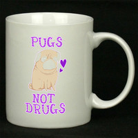 Pugs Not Drugs Funny For Ceramic Mugs Coffee ***