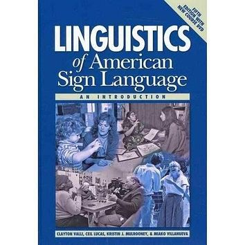 Linguistics of American Sign Language: An Introduction