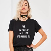 WE SHOULD ALL BE FEMINISTS  Letter Print T-shirt Women