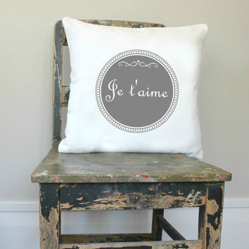 Je t'aime - I love you, french quote cushion cover, grey print pillow cover, french gold decor, throw pillow cover