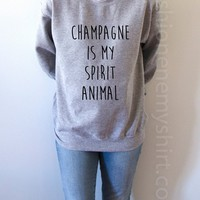 Champagne Is My Spirit Animal - Unisex Sweatshirt for Women - shpfy