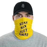 Stay Six Feet Away Face Cover