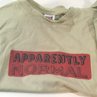 """Handprinted T-Shirt """"Apparently Normal"""" All Cotton, Stone, Handmade Clothing, Men, Tee"""