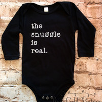 The Snuggle is Real Long Sleeve Onesuit (Infant)