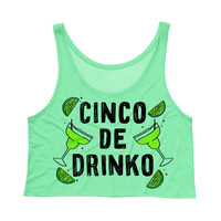 Cinco De Mayo - Cinco De Drinko Crop Top