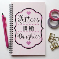 Writing journal, spiral notebook, sketchbook, diary, bullet journal, cute journal, newborn gift, blank lined grid - Letters to my daughter
