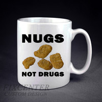 Nugs Not Drugs Chicken Nugget Personalized mug/cup