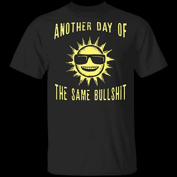 Another Day T-Shirt