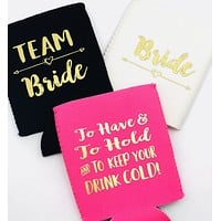 Bachelorette Party Favors | Can Coolers | Team Bride | To have and to hold | Bride