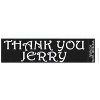 Thank You Jerry Bumper Sticker on Sale for $2.99 at HippieShop.com