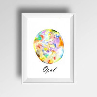 Opal October birthstone watercolor painting colorful gem stone decor birthmonth print wall art birthday gift for her mother girlfriend
