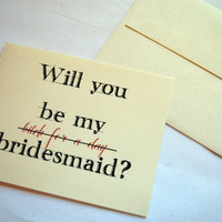 Will you be my Bridesmaid Card (Bitch for a Day)??? Bridesmaid Proposal Funny Card Bitch Card Bridesmaid Invitation Card
