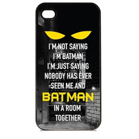 I'm Not Saying I'm Batman Design Pattern Custom Printed Hard Plastic Style Back Mobile Phone Protective Snap On Case Cover Accessory For Iphone 5 5S = 1927995780