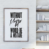 Unique quotes designs to Motivate and Inspire by mixarthouse