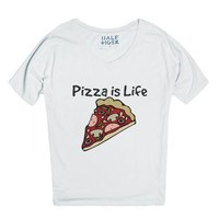 Pizza is Life-Female Snow T-Shirt