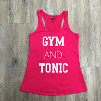 Gym and Tonic Exercise Tank