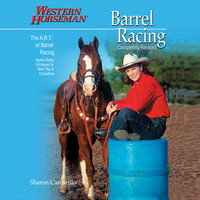 Western Horseman Barrel Racing w/ Sharon Camarillo