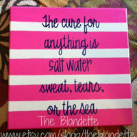 The cure for anything is salt water: sweat, tears, or the sea. quote 12 x 12 inch square canvas