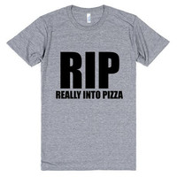 RIP Really Into Pizza Tee Shirt