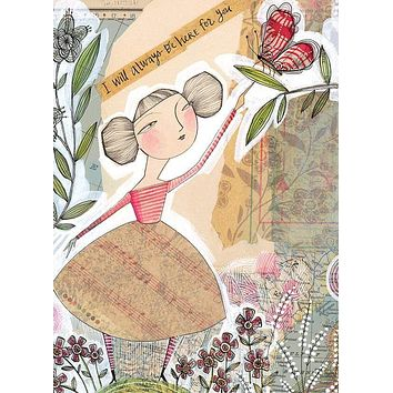 I Will Always Be Here for You Greeting Card