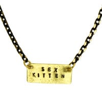 SEX KITTEN Stamped Necklace Gold Bar Necklace Metal Stamped Jewelry Word NecklaceUnique Gift Idea Personalized Necklace Girlfriend Necklace