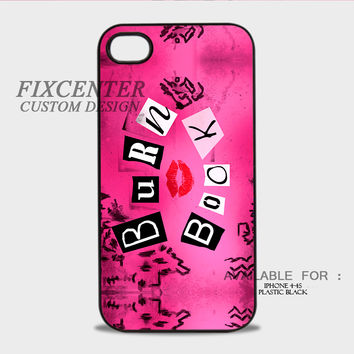Mean Girls Burn Book Plastic Cases for iPhone 4,4S, iPhone 5,5S, iPhone 5C, iPhone 6, iPhone 6 Plus, iPod 4, iPod 5, Samsung Galaxy Note 3, Galaxy S3, Galaxy S4, Galaxy S5, Galaxy S6, HTC One (M7), HTC One X, BlackBerry Z10 phone case design