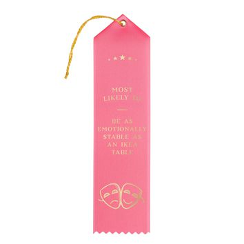 As Emotionally Stable as an Ikea Table Award Ribbon