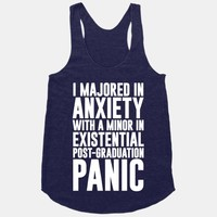 I Majored In Anxiety With A Minor In Existential Post-Graduation Panic