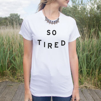 So Tired Letters Print Cotton T-shirt