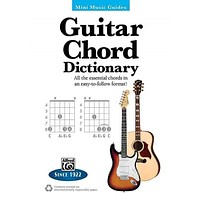 Guitar Chord Dictionary: All the Essential Chords in an Easy-to-Follow Format (Mini Music Guides)