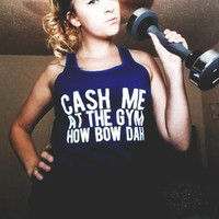 Cash Me At The Gym | Unisex | Tank Top