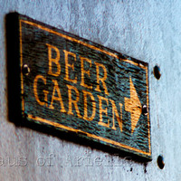 Beer Sign, Bar Photo, Beer Garden Print, Drinking Decor,  5x7 or 8x10