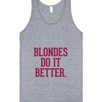 Blondes do it better-Unisex Athletic Grey Tank