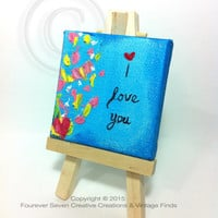 I Love You Art Quote Art Quote Artwork I Love You Sign Quotes Quotations Mini Oil Painting 0riginal Painting Small Painting Mini Painting