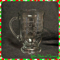 Christmas Vacation Mug - Looks Good, Little Full, Lotta Sap