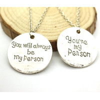 Grey Anatomy Inspired You Are My Person Necklace