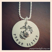 Proud Sister - United States Marine Corps - Hand Stamped Sterling Silver Necklace (Official Hobbyist of the USMC)