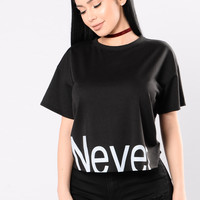 Never Again Tee - Black/White