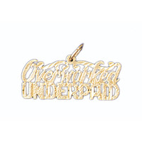 14K GOLD SAYING CHARM - OVERWORKED UNDERPAID #10559