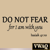 Do Not Fear for I am with You Isaiah 41:10 Bible Verse Inspirational Wall Quo...