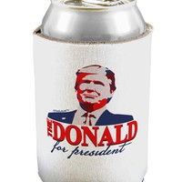 The Donald - Trump 2016 Can / Bottle Insulator Coolers