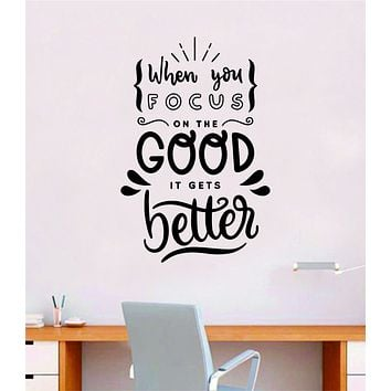 Focus on the Good V3 Wall Decal Home Decor Bedroom Vinyl Sticker Quote Baby Teen Nursery Girl School Vibes Happy Positive Inspirational