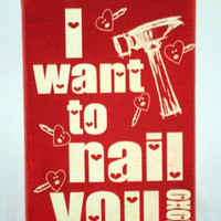 reNEW the Year SALE: Want to Nail You - Funny Valentine -  Expressive Art on Canvas wall decor for Dorm, Bedroom, Kitchen, Bathroom