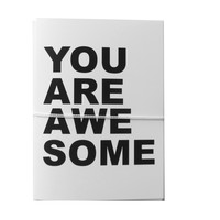 you are awesome note cards